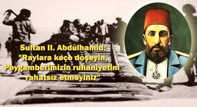 hicaz-demiryolu-sultan-2-abdulhamid-kece