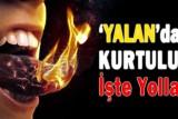yalan-hastaligi-kurtulmanin-yollari-islamask